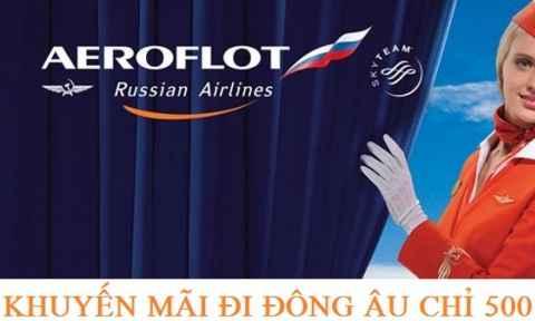 Khuyến Mãi Aeroflot: Vé Máy Bay Đi Đông Âu Giá Rẻ