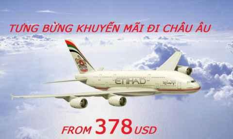 Etihad Airways Khuyến Mãi Đi Châu Âu Giá Cực Rẻ