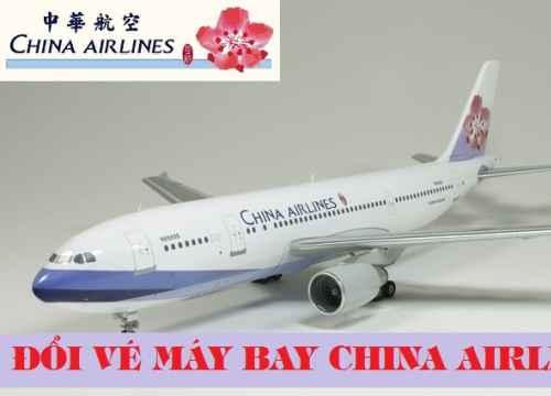 Đổi vé máy bay China Airlines