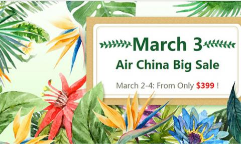 March 3 Air China Big Sale